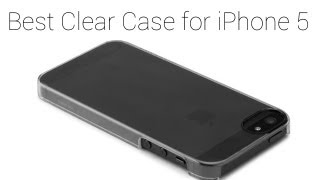 Best Clear Case For IPhone 5/5C/5S.