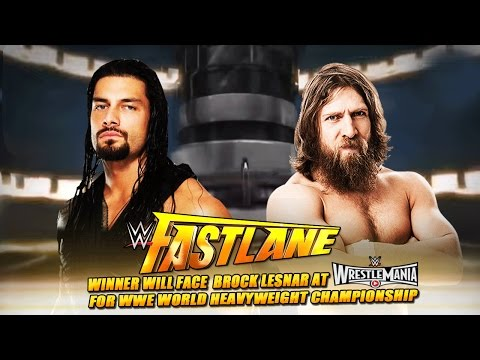 WWE Fast Lane 2015 - Roman Reigns vs Daniel Bryan WWE Fastlane 2015 Match HD