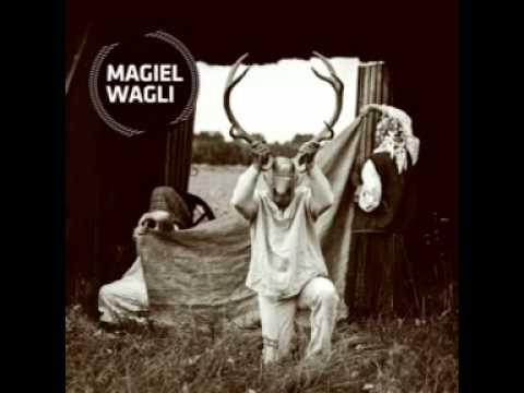 Magiel Wagli CD1 - Wojciech Waglewski