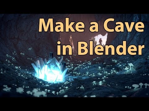 tutorial: How to Make a Cave with Blender - Tutorial