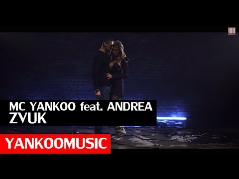 MC Yankoo ft. Andrea - Zvuk