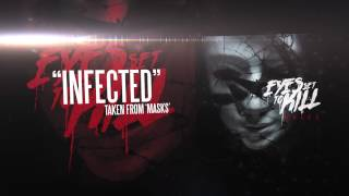 EYES SET TO KILL - Infected (audio)