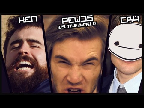 CRY, KEN & PEWDS VS. THE WORLD !,