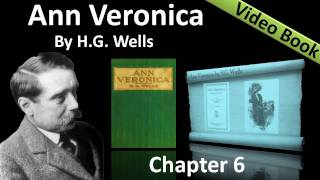 Chapter 06 - Ann Veronica by H. G. Wells