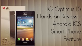 LG Optimus L5 Hands-on Review Android ICS Smart Phone