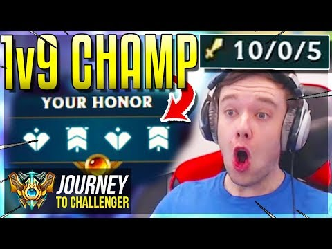 1v9 CHAMP! 1v9 CHAMP! 1v9 CHAMP! 1v9 CHAMP! 1v9 CHAMP! - Journey To Challenger | League of Legends
