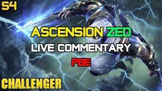 *NEW* Ascension Mode Challenger Zed Ep. 15 PBE LIVE