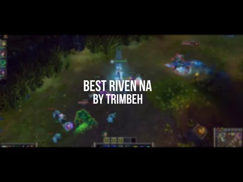 Best Riven NA by Trimbeh