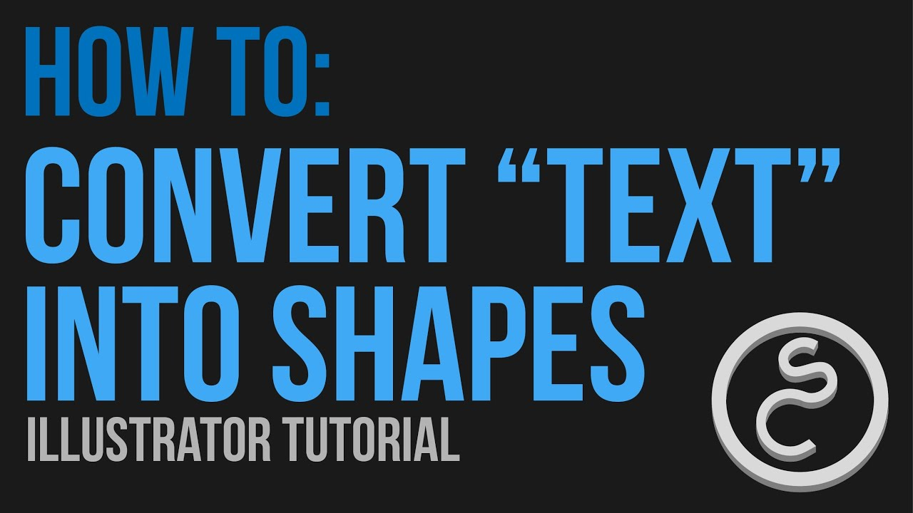 How To Convert TEXT Into SHAPES