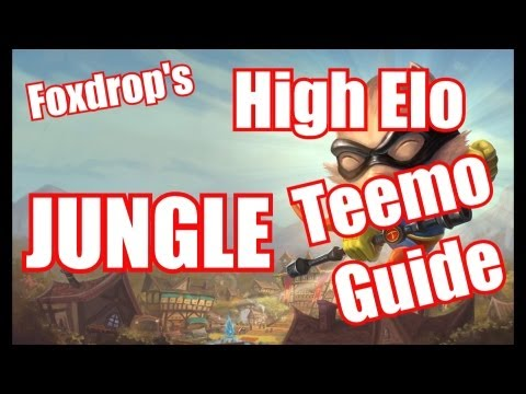 Terrific Teemo Guide [Jungle Season 3]- High elo League of Legends