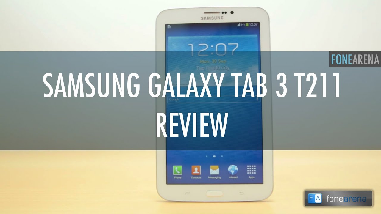 samsung galaxy tab 3 t211 review   youtube