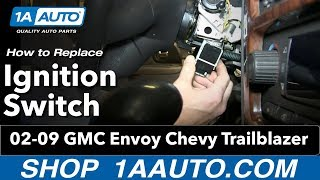 How To Install Replace Ignition Switch 2002-09 GMC Envoy