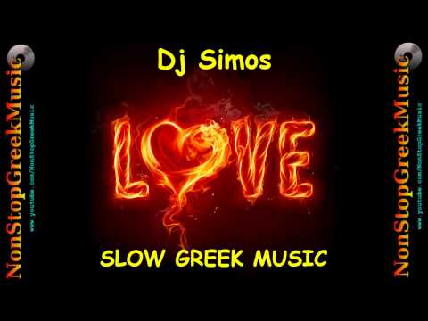 Slow Greek Music mixed by DJ SIMOS  / NonStopGreek image