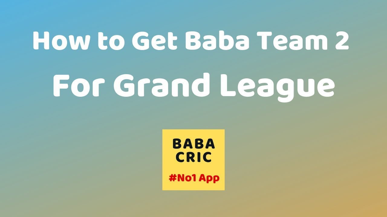 How to Get Dream11 Baba Team 2 for Grand League | Baba Cric