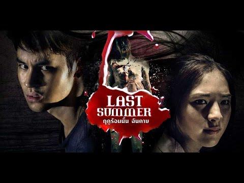 Phim Kinh Dị Thái Lan Hay Nhất - Mùa Hè Năm Ấy (Last Summer)