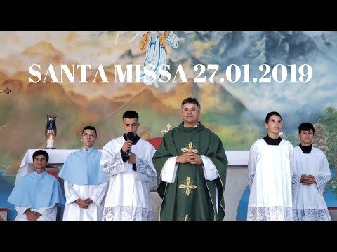 Santa Missa | 27.01.2018 | Padre Paulo Sérgio Mendes | ANSPAZ