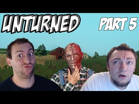 Unturned Gameplay Part 5: Dave and Wade Know How it's Done