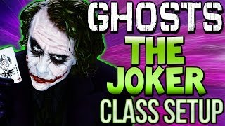 "COD Ghosts - ""THE JOKER"" Custom Class Setup ""Batman Beware""  (Call of Duty Online)"