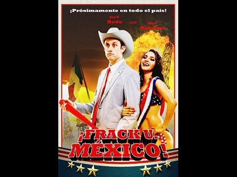 Thumbnail of video Frack U. Mexico