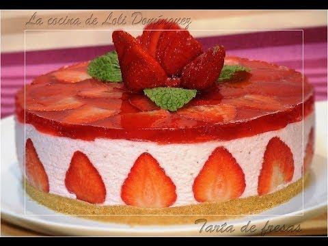 Tarta de fresas - La Cocina de Loli Domínguez