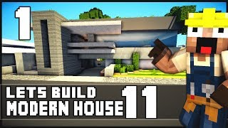 Minecraft Lets Build: Modern House 11 - Part 1