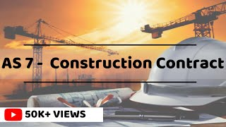 Accounting - AS 7 - Construction Contract