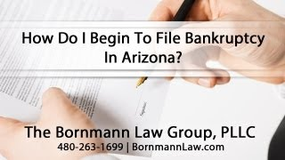 [How Do I Begin To File Bankruptcy In Arizona?] Video