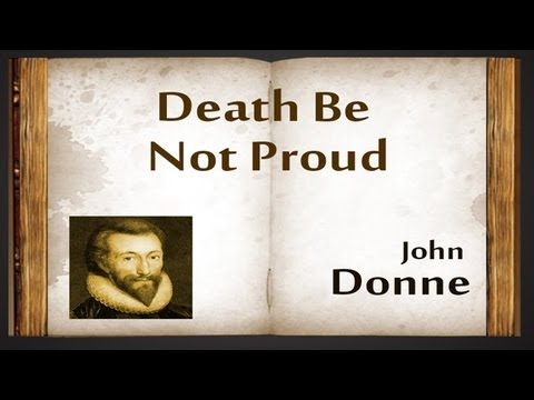 Holy Sonnets: Death, be not proud