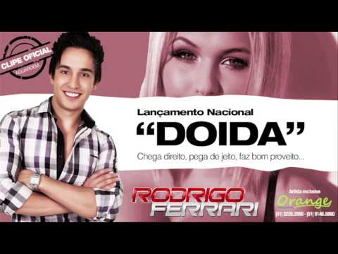 Rodrigo Ferrari - Doida