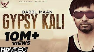 Babbu Maan Gypsy Kali Music Video 2013 Talaash