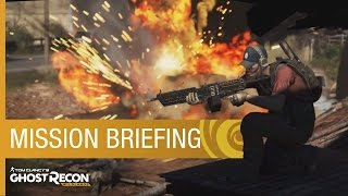 Tom Clancy's Ghost Recon Wildlands - Mission Briefing Trailer