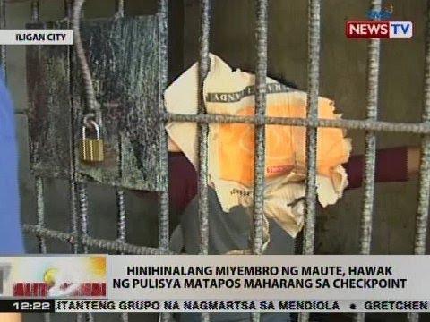 BT: Hinihinalang miyembro ng Maute, hawak ng pulisya matapos maharang sa checkpoint sa Iligan City