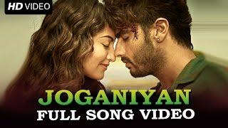 Joganiyan Official Full Song Movie Tevar