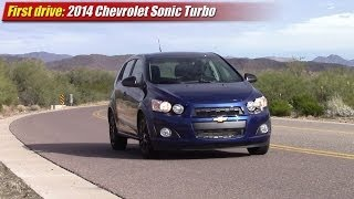 First Drive: 2014 Chevrolet Sonic Turbo
