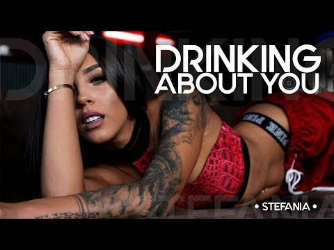 STEFANIA - Drinking About You