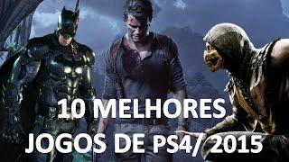 Os 10 Jogos Mais Aguardados De PS4 Para 2015