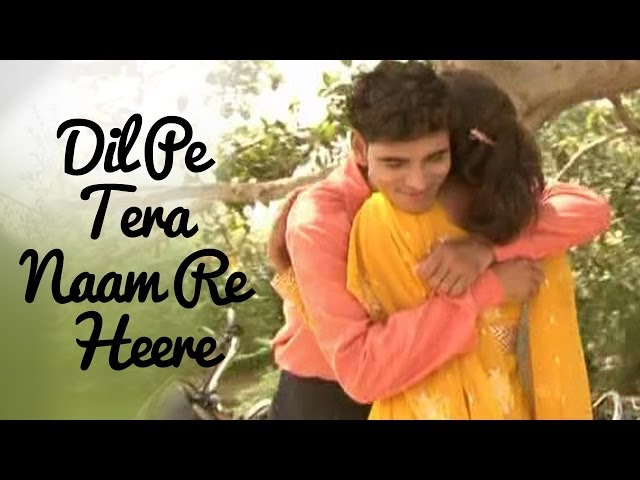 Top Haryanvi Romantic Song - Dil Pe Tera Naam | Album - Kilkari | Haryanvi Songs Latest