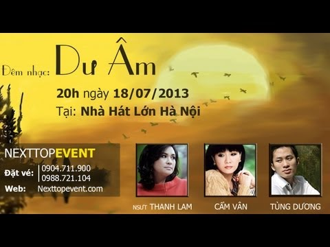 Liveshow Dư Âm - Đêm nhạc của Thanh Lam, Tùng Dương, Cẩm Vân