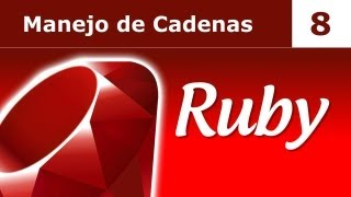 Tutorial de Ruby. Parte 8