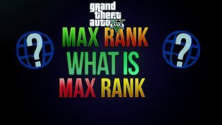 "GTA 5 Online Max Rank ""GTA 5 Online"" Highest Level"