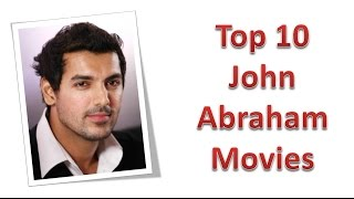 Top 10 Best John Abraham Movies List