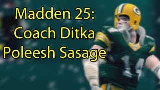 Madden 25: Ditka Every Play - Legend of Dee Poleesh Sasage