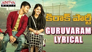 Guruvaram Lyrical | Kirrak Party Songs