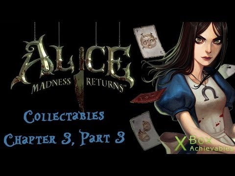 Alice: Madness Returns - Chapter 3 Collectables Guide (Part 3)