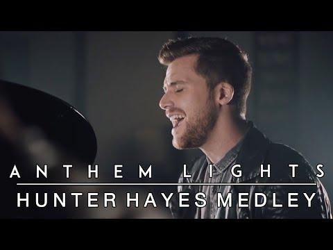 Hunter Hayes Medley: Wanted / I Want Crazy / Rescue (ft. Hunter Hayes) | Anthem Lights Mashup