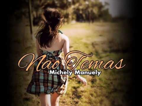 Michely Manuely - Não Temas