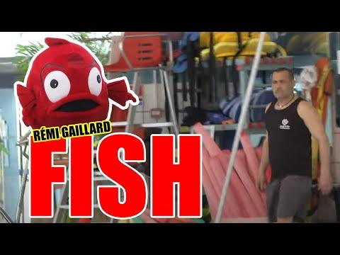 Fish (Rémi Gaillard)