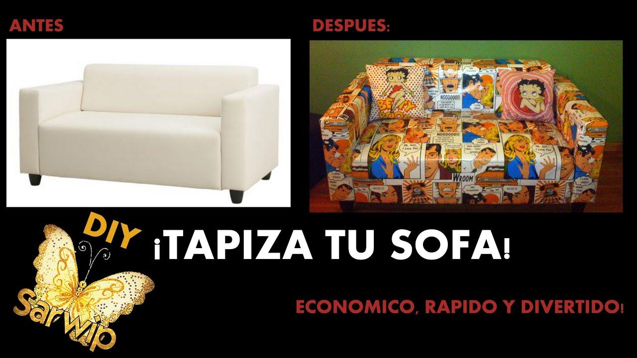 Diy tapizar sofa facil economico y original - Tapizar sofa ...