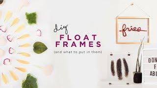 hack FLOAT FRAMES and DIY ART ✂️