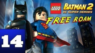 LEGO: Batman 2 DC Super Heroes (Free Roam) Part 14